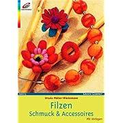 Filzen. Schmuck & Accessoires