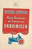 Kurze Geschichte des Traktors auf Ukrainisch. Roman