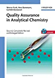Quality Assurance in Analytical Chemistry: Applications in Environmental, Food and Materials Analysis, Biotechnology, and Medical Engineering