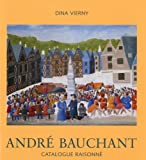 Andre Bauchant:Catalogue Raisonne