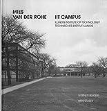 IIT Campus: Illinois Institute of Technology By Wener Blaser