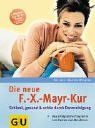 Die neue F.-X.-Mayr-Kur