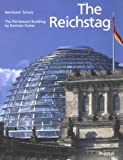 The Reichstag: Sir Norman Foster's Parliament Building (Architecture)
