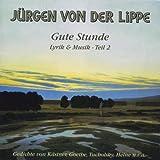Gute Stunde - Lyrik & Musik - Teil 2. CD