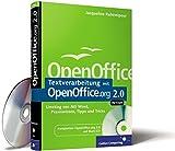 Textverarbeitung mit OpenOffice.org 2.0 - Writer. Umstieg von MS Word, Praxiswissen, Tipps und Tricks