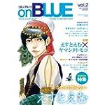on BLUE vol.2 (Feelコミックス オンブルー)