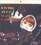 Blythe 2007 Wall Calendar ブライス 2007 ウォールカレンダー