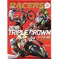 RACERS SPECIAL ISSUE (特別編集'16ホンダ世界3大タイトル獲得号)