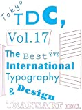 Tokyo TDC〈Vol.17〉The Best in International Typography & Design