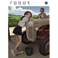 村田蓮爾責任編集 「robot」 vol.3