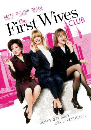 First Wives Club, The / Клуб первых жен (1996)