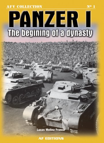 Panzer I: The Beginning of a Dynasty (Afv Collection)