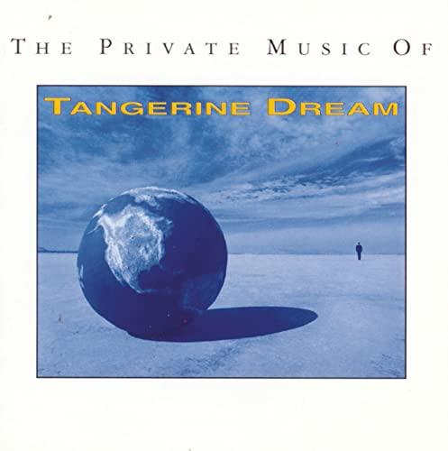 Tangerine Dream - The Private Music of Tangerine Dream - Zortam Music