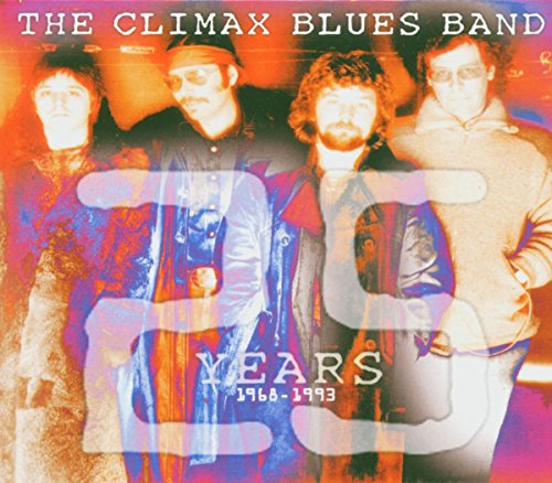 Climax Blues Band - 25 Years: 1968 -1993 - Zortam Music