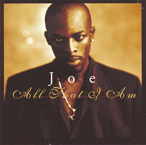 Joe - All That I Am - Zortam Music