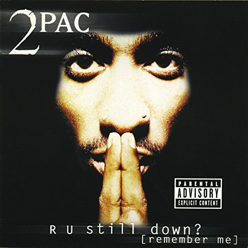 2pac - R U Still Down? (Remember Me) (disc 2) - Zortam Music