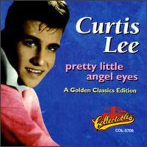 Curtis Lee - Pretty Little Angel Eyes - Zortam Music