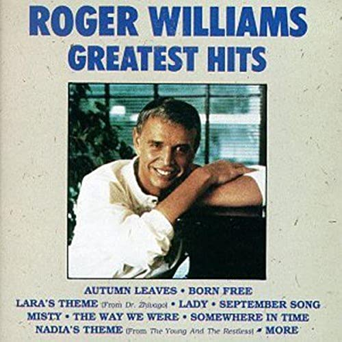 Roger Williams - Roger Williams - Greatest Hits - Zortam Music