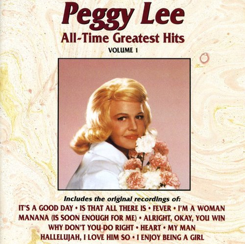 Peggy Lee - Peggy Lee - All-Time Greatest Hits - Zortam Music
