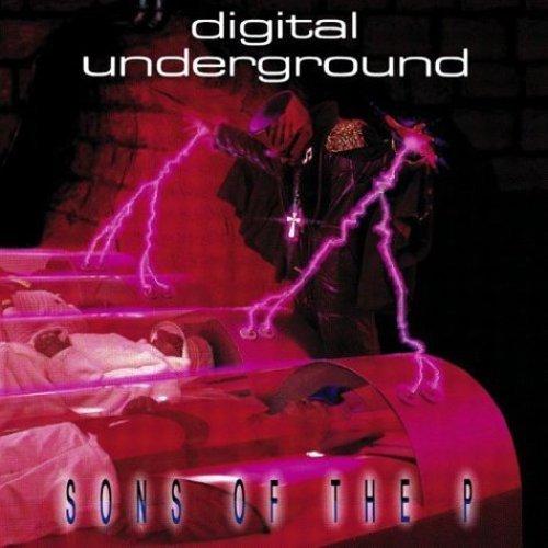 DIGITAL UNDERGROUND - Sons Of The P - Zortam Music