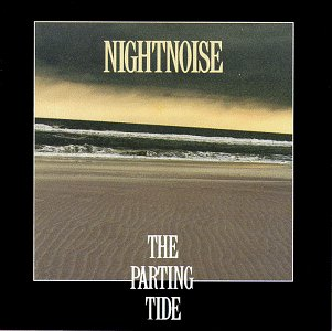 Nightnoise - The parting Tide - Zortam Music