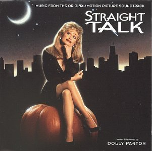 DOLLY PARTON - Straight Talk (Ost) - Zortam Music