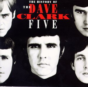Dave Clark Five - History of the Dave Clark Five - Zortam Music