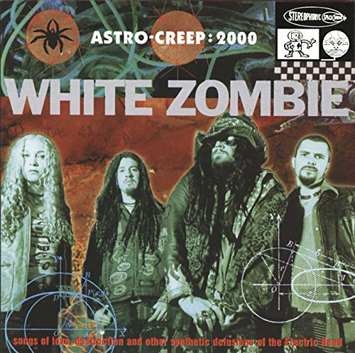 White Zombie - Astro Creep - Zortam Music