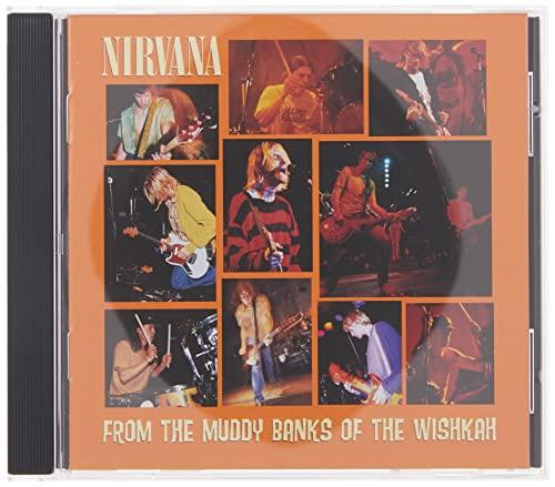 Nirvana - From The Muddy Banks Of The .. - Zortam Music