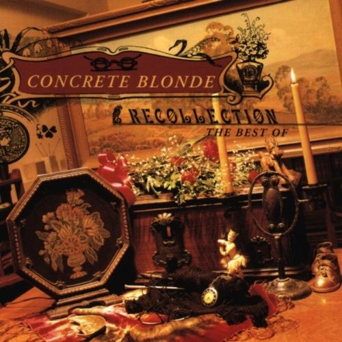 Concrete Blonde - Recollection / Best Of - Zortam Music
