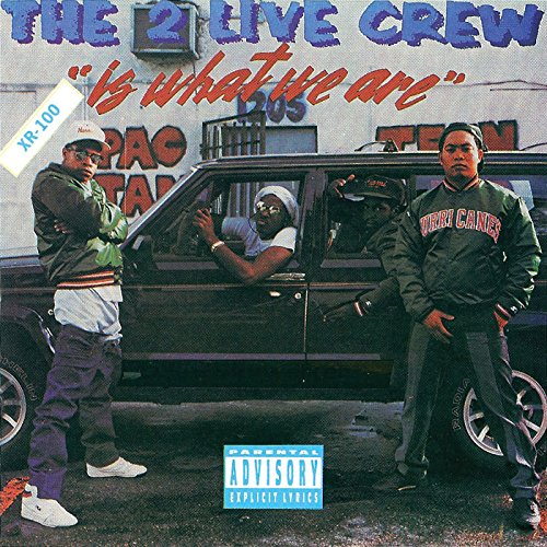 2 Live Crew - ...Is What We Are - Zortam Music