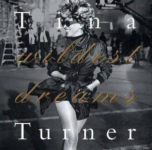 Tina Turner - Wildest Dreams (US Release) - Zortam Music