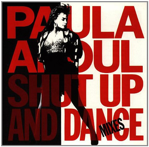 Paula Abdul - Shut Up and Dance Mixes - Zortam Music