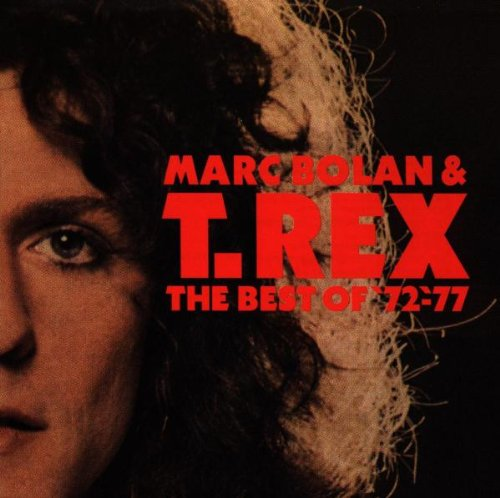 T. Rex - The Best Of Marc Bolan & T-Rex - Zortam Music