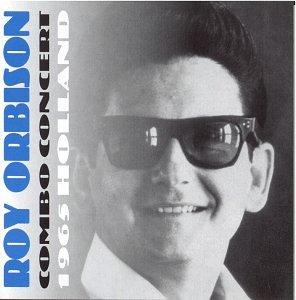 Roy Orbison - Combo Concert (Live) - Zortam Music