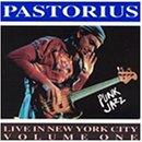 ♪Live in New York City, Vol. 1: Punk Jazz