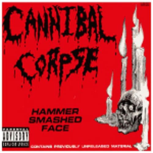 Cannibal Corpse - Hammer Smashed Face(Single) - Zortam Music
