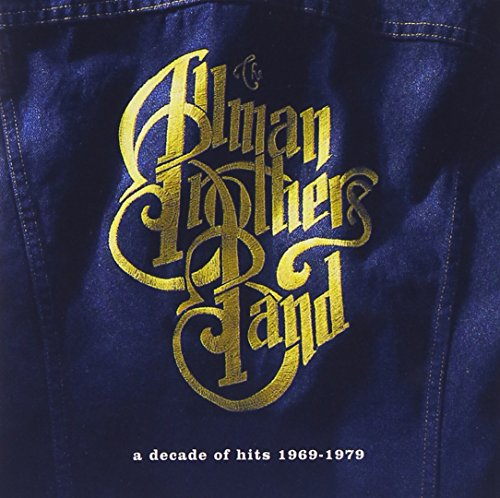 The Allman Brothers Band - Decade of Hits 1969-1979 - Zortam Music