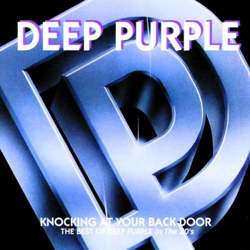 Deep Purple - Knocking at your Back Door - The Best of Deep Purple in the 80