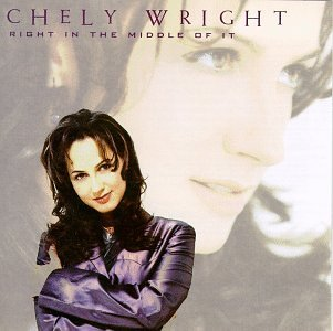 CHELY WRIGHT - Right in the Middle of It - Zortam Music