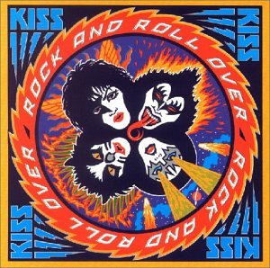 Kiss - Rock And Roll Over - Zortam Music