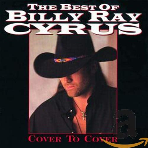 BILLY RAY CYRUS - Cove to Cover (Best of) - Zortam Music