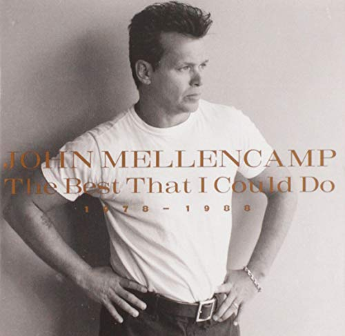 John Mellencamp - The Best I Could Do - Zortam Music