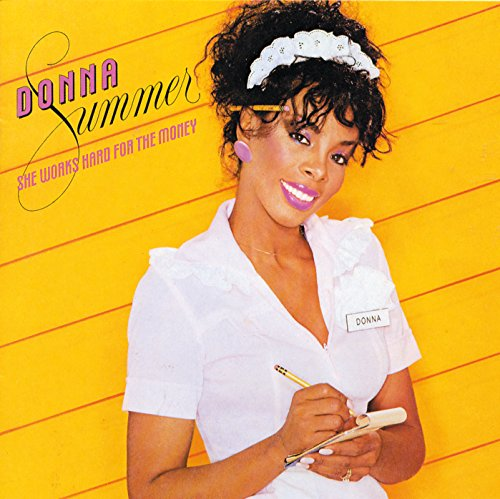 Donna Summer - She Works Hard for the Money - Zortam Music