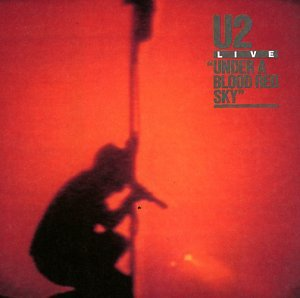 U2 - Under a Blood Red Sky - Zortam Music