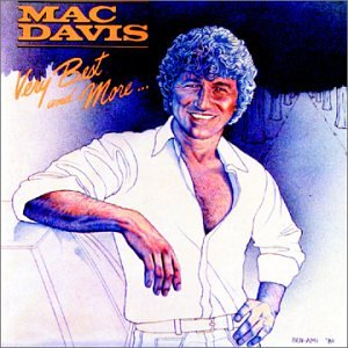 Mac Davis - Mac Davis: Very Best and More - Zortam Music