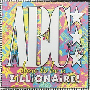 ABC - How to Be a ... Zillionaire! - Zortam Music
