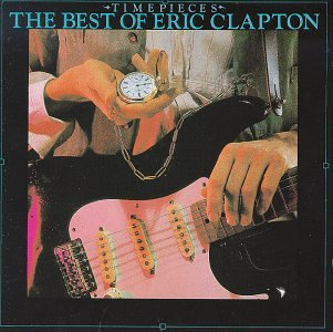 Clapton, Eric - Time Pieces - The Best Of Eric - Zortam Music