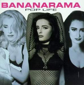 Bananarama - Pop Life (Special Edition) - Zortam Music