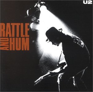 U2 - Rattle & Hum - Zortam Music